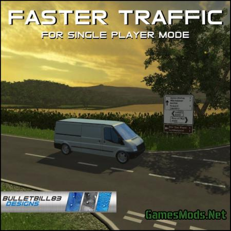 Faster Traffic - For Single Player Mode