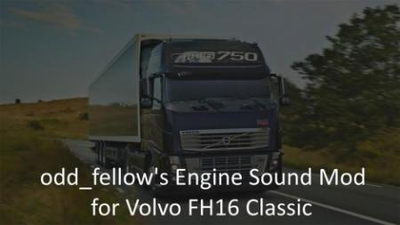 Odd_fellow's Engine Sound Mod for Volvo FH16 Classic