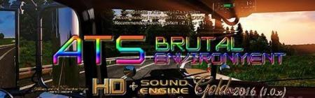 ATS BRUTAL ENVIRONMENT HD SOUND ENGINE GOLD 2016 1.0.X BY STEWEN