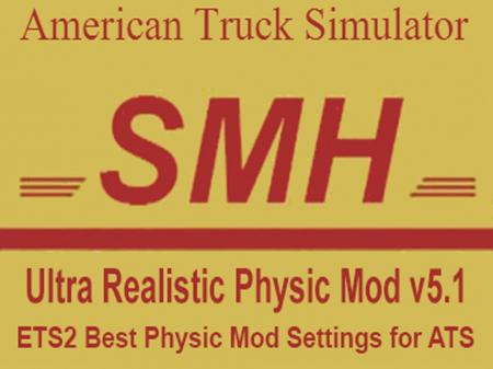 ULTRA REALISTIC PHYSIC MOD V5.1 FOR ATS 1.1.1.3S