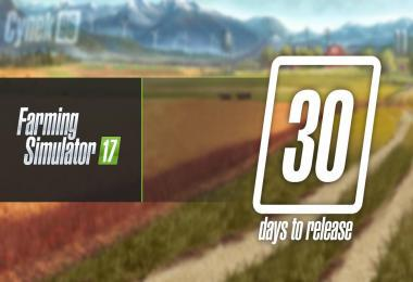 ONLY 30 DAYS LEFT TO FARMING SIMULATOR 17 RELEASE