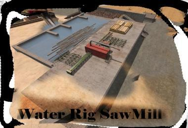 WATER RIG SAWMILL V1.0