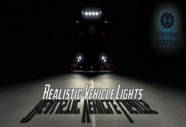 REALISTIC VEHICLE LIGHTS V2.3 1.28.X