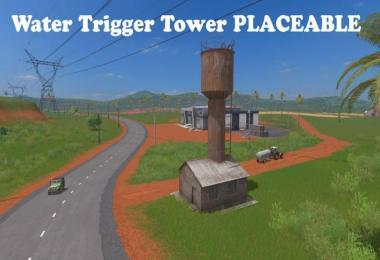 WATER TOWER TRIGGER PLACEABLE V1.0