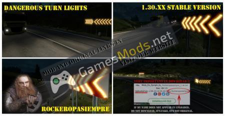 Dangerous turn lights For Stable Version 1.30