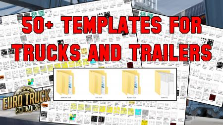 Collection Pack of over 50 template for all Trucks + SCS Trailers