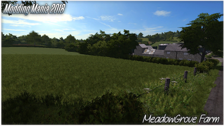 Modding Mania 2018 - Meadow Grove farm