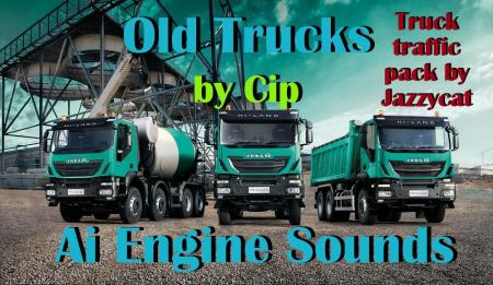 OLD TRUCKS AI ENGINE SOUNDS FOR JAZZYCAT TRUCK PACK V1.1