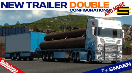 [MP] NEW TRAILER DOUBLE CONFIGURATIONS (AND MORE) V1.1