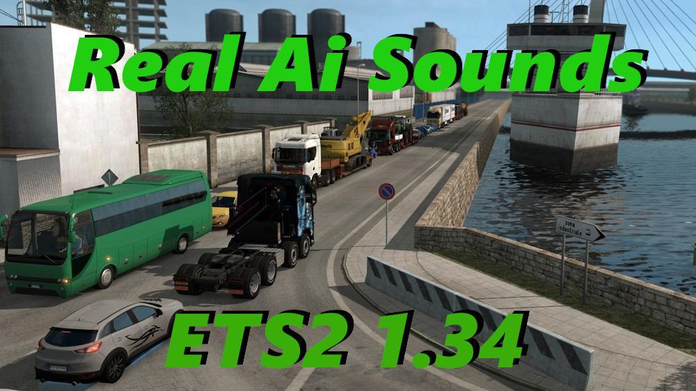 ETS2 REAL AI TRAFFIC ENGINE SOUNDS PACKS 1 34 » GamesMods net - FS19