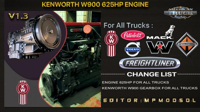 Kenworth W900 625HP Engine For All Trucks Mod v1.3 For ATS Multiplayer 1.39